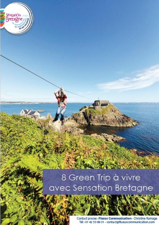 8 Green Trip à vivre