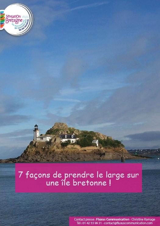 7 façons de prendre le large sur une île bretonne !